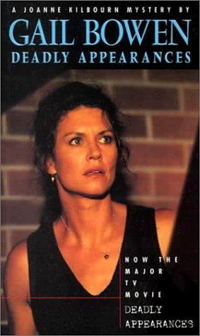 9780771014918: Deadly Appearances (Joanne Kilbourn Mysteries)