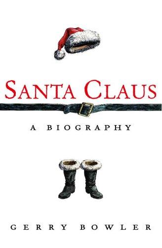 9780771015328: Santa Claus: A Biography