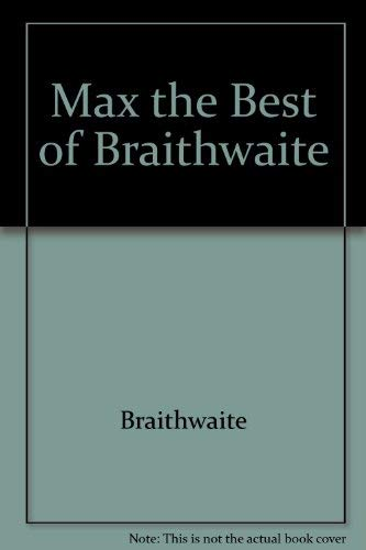 MAX: The Best of Braithwaite