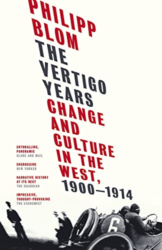 9780771016417: The Vertigo Years: Change and Culture in the West, 1900-1914