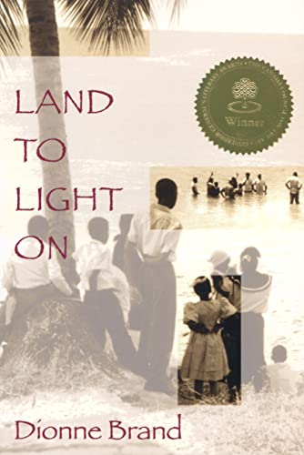 Land to Light On: Dionne Brand