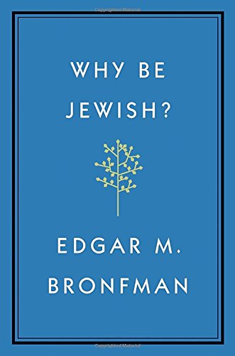 9780771017377: Why Be Jewish?: A Testament