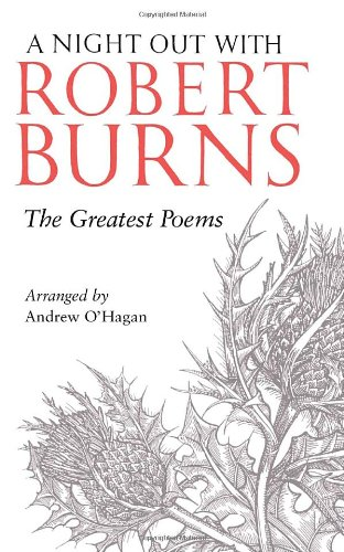 9780771017421: A Night Out with Robert Burns: The Greatest Poems