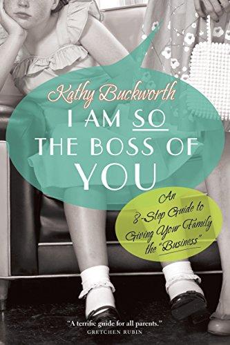 I Am So the Boss of You: Kathy Buckworth