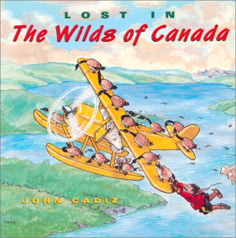 Lost in the Wilds of Canada: John Cadiz, J.