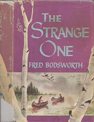 9780771018565: The Strange One (Canadian Nature Classics Series)