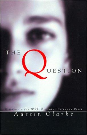 Question (0771021283) by Austin Clarke
