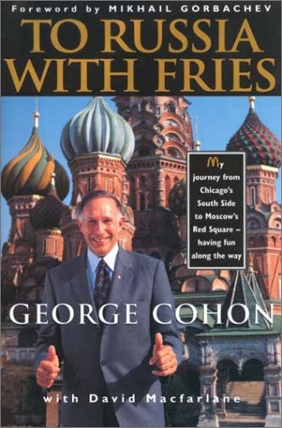 To Russia With Fries: My Journey from Chicago's South Side to Moscow's Red Square - ...