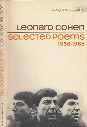 9780771022098: SELECTED POEMS 1956 - 1968: Let Us Compare Mythologies; The Spice-Box of Earth; Flowers for Hitler; Parasites of Heaven; New Poems