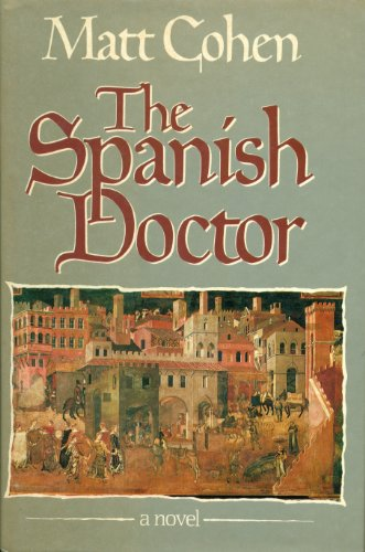 9780771022371: The Spanish Doctor