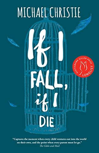 9780771022425: If I Fall, If I Die