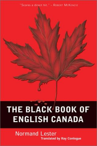 9780771022593: The Black Book of English Canada
