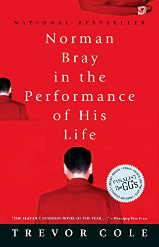 9780771022630: Norman Bray in the Performance of His Life