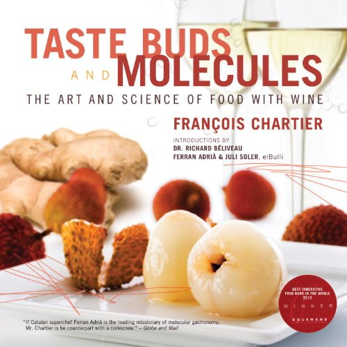 9780771022678: Taste Buds and Molecules: The Art and Science of Food and Wine