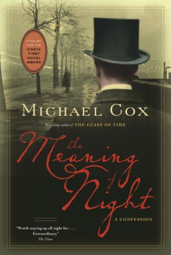 9780771023033: The Meaning of Night: A Confession