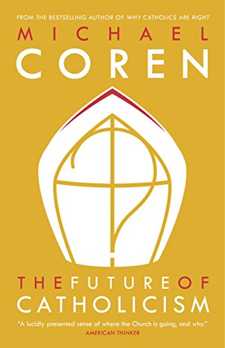 9780771023545: The Future of Catholicism