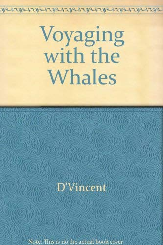9780771025266: Voyaging with the Whales