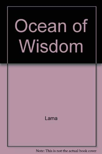 Ocean of Wisdom. Guidelines for Living.: Dalai Lama of Tibet