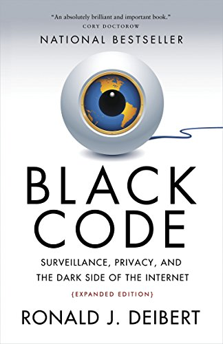 9780771025358: Black Code: Surveillance, Privacy, and the Dark Side of the Internet