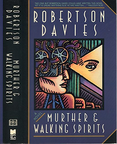 MURTHER & WALKING SPIRITS.: Robertson Davies