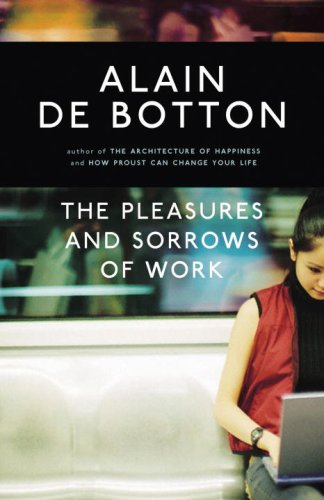 9780771026034: The Pleasures and Sorrows of Work