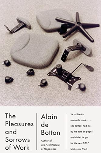 9780771026188: The Pleasures and Sorrows of Work