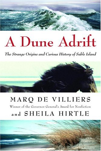 9780771026423: A Dune Adrift : The Strange Origins and Curious History of Sable Island
