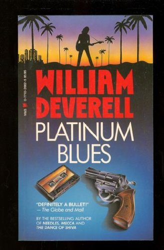 Platinum Blues: Deverell, William