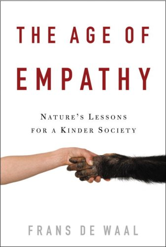 9780771027376: The Age of Empathy: Nature's Lessons for a Kinder Society