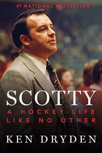 9780771027505: Scotty: A Hockey Life Like No Other
