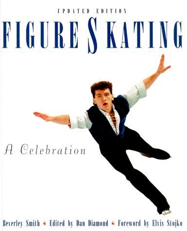 Figure Skating : A Celebration: Smith, Beverley