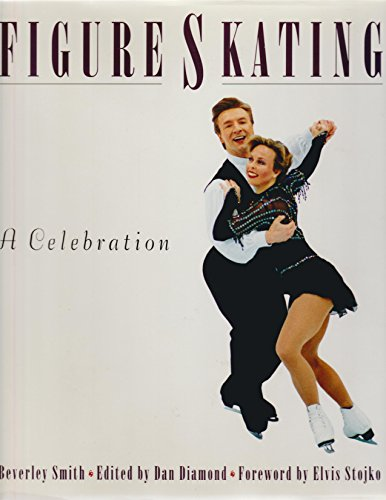 Figure Skating: A Celebration: Smith, Beverley