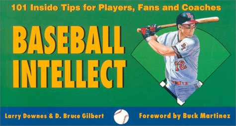 9780771028304: Baseball Intellect: 101 Tips for Players, Fans and Coaches