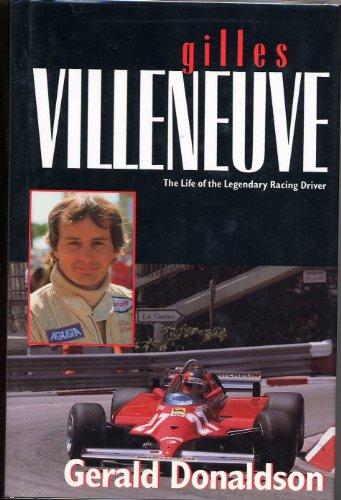 9780771028465: Gilles Villeneuve