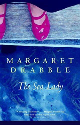 9780771029097: [ [ [ The Sea Lady: A Late Romance [ THE SEA LADY: A LATE ROMANCE ] By Drabble, Margaret ( Author )May-12-2008 Paperback