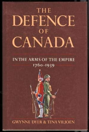 The Defence of Canada: In the Arms of the Empire