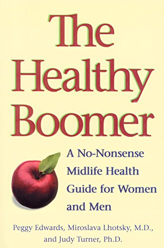 9780771030505: The Healthy Boomer: A No-Nonsense Midlife Health Guide for Women and Men