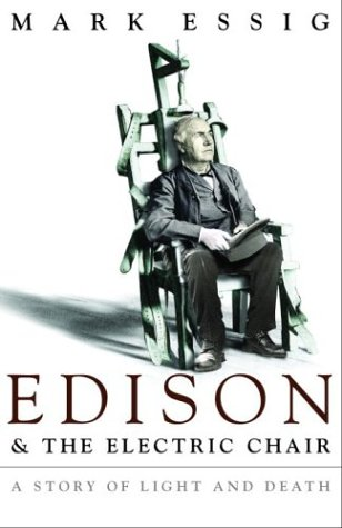 9780771030789: Edison & the Electric Chair: A Story of Light and Death