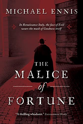 9780771030796: The Malice of Fortune