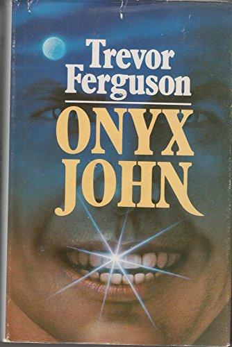 9780771031267: Onyx John