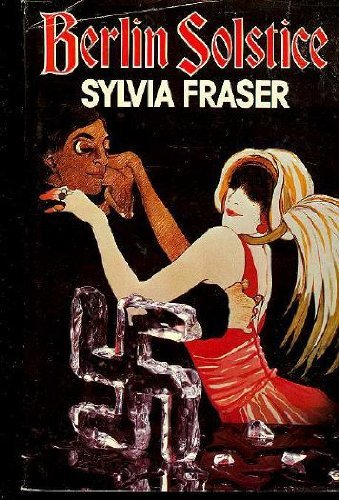 Berlin Solstice: Fraser, Sylvia