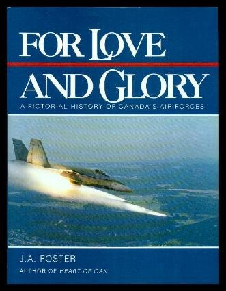 9780771032462: For Love And Glory