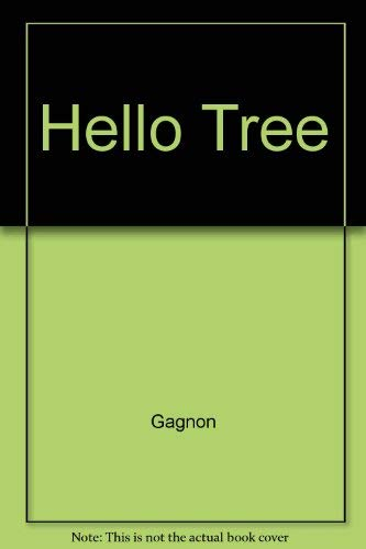 Hello Tree: Gagnon