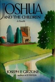 Joshua And The Children (0771033192) by Girzone, Joseph F.