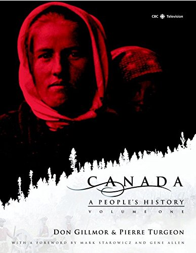9780771033247: Canada: A People's History Volume 1