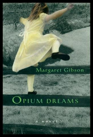 Opium Dreams: a novel