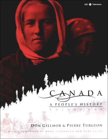 9780771033407: Canada: A People's History, Vol. 1