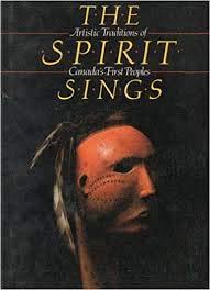 Spirit Sings (Glenbow Museum Only): Glenbow Museum