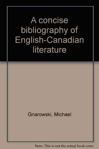 A Concise Bibliography of English-Canadian Literature
