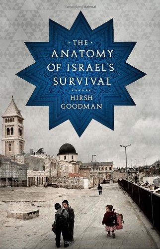 9780771034053: The Anatomy of Israel's Survival